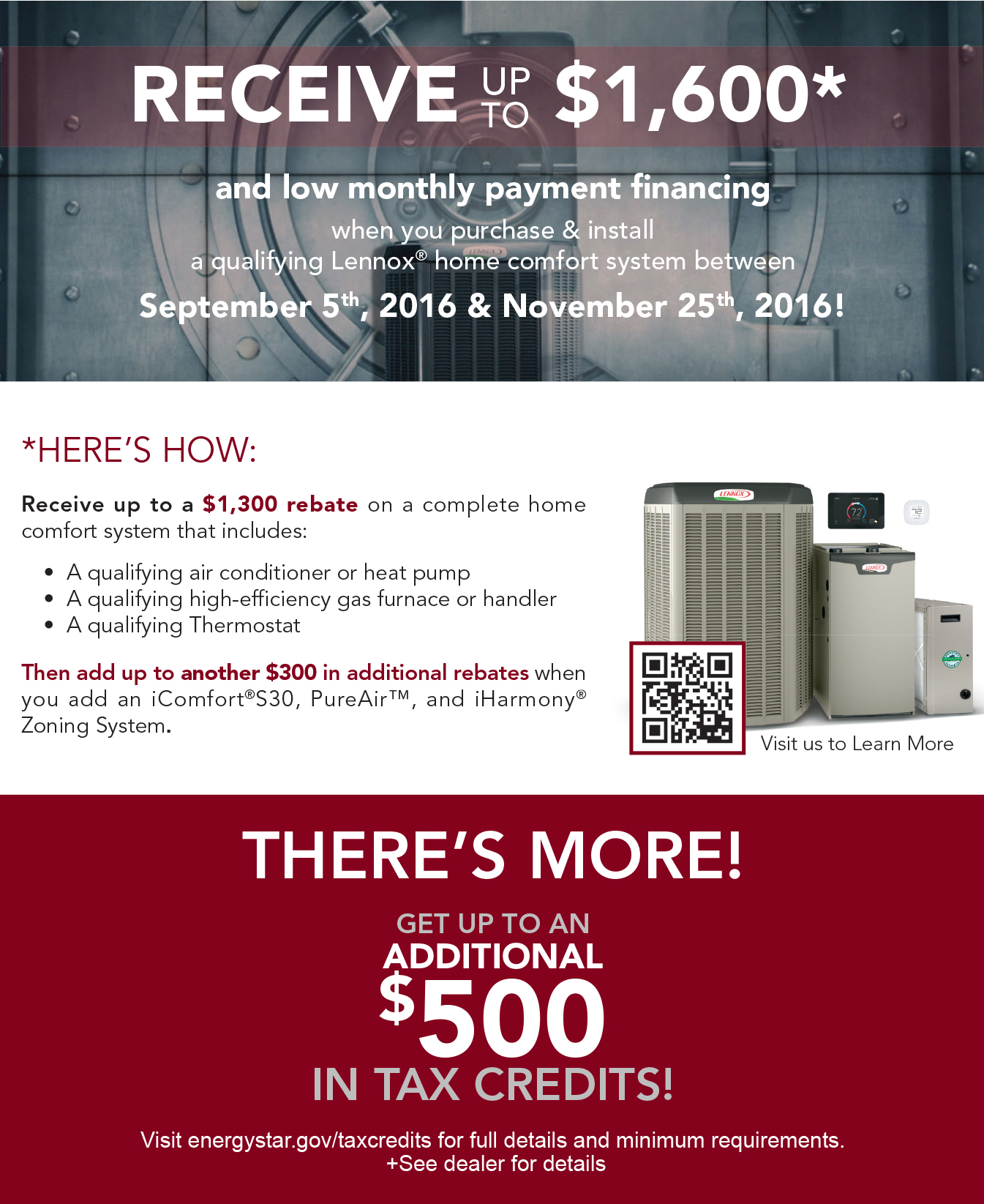 Receive up to $1,600* in savings when you purchase & install a qualifying American Standard home comfort system between September 5, 2016 and November 25, 2016!